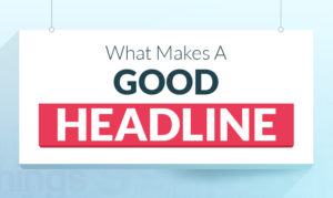 what makes for good headlines