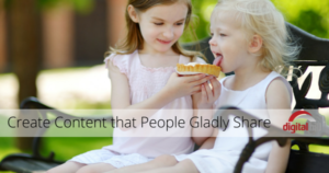 Create Content that People Gladly Share (1)
