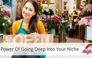 The Power Of Going Deep Into Your Niche (1)