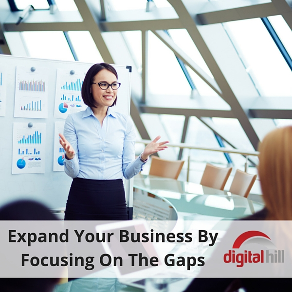 Expand Your Business By Focusing On The Gaps
