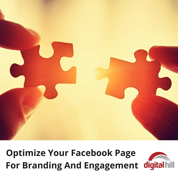 Optimize Your Facebook Page For Branding And Engagement (1)