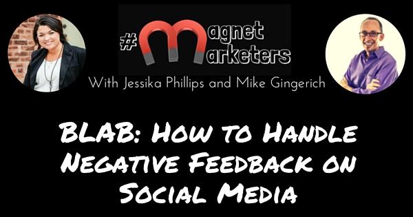 BLAB- How to Handle Negative Feedback on Social Media