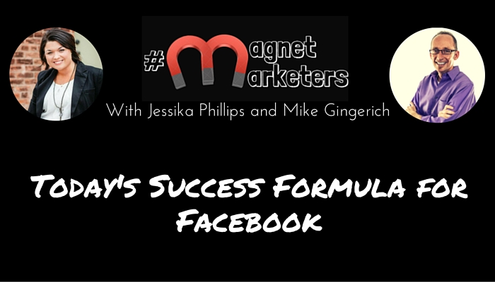 Today's Success Formula for Facebook