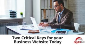 Two Critical Keys for your Business Website Today 600