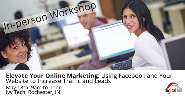 Elevate Your Online Marketing- Using Facebook and Your Website to Increase Traffic and Leads (1)