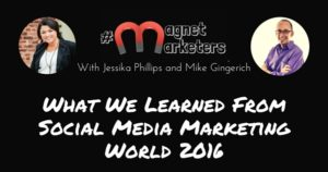 What We Learned From Social Media Marketing World 2016