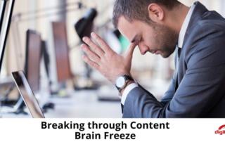 breaking-through-content-brain-freeze-315