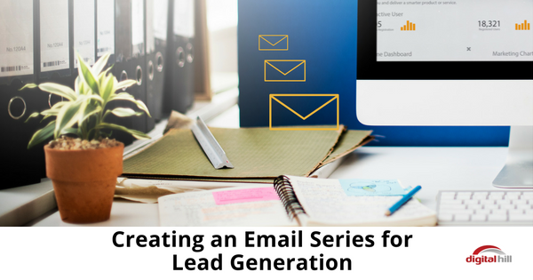 Creating an Email Series for Lead Generation