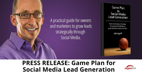 Press Release for Game Plan for Social Media Lead Generation - 315