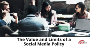 The Value and Limits of a Social Media Policy - 315