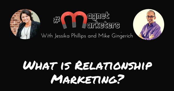 What is Relationship Marketing_