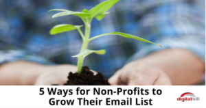 5 Ways for Non-Profits to Grow Their Email List - 315