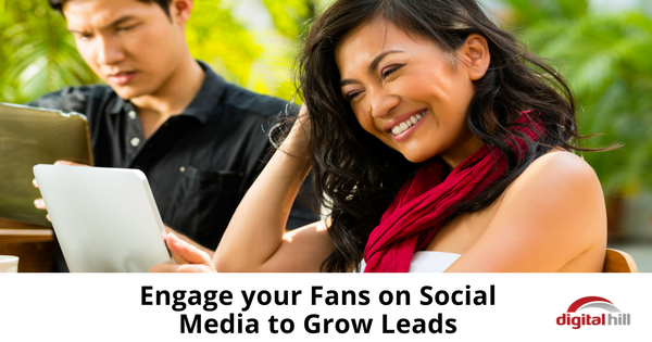 Engage your Fans on Social Media to Grow Leads - 315
