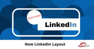 New LinkedIn Layout