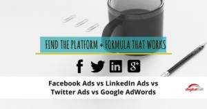 Facebook Ads vs LinkedIn Ads vs Twitter Ads vs Google AdWords - 600