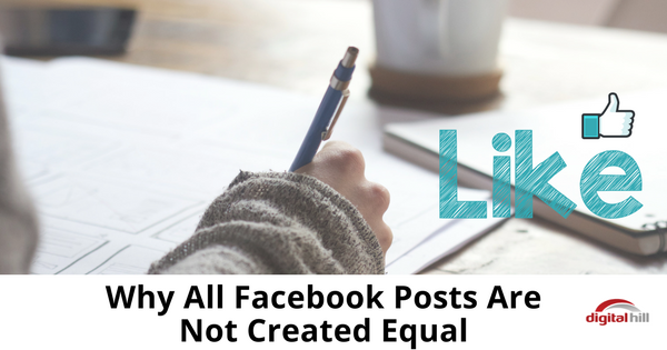 Why All Facebook Posts Are Not Created Equal