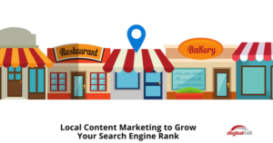 Local Content Marketing to Grow Your Search Engine Rank