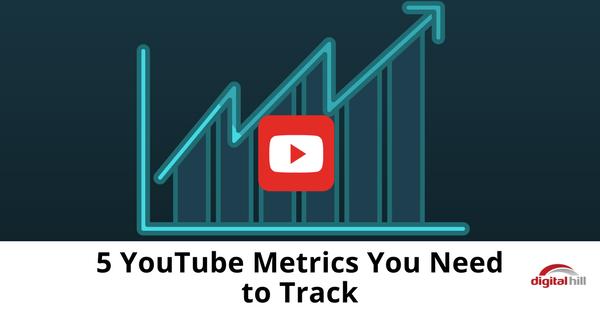 5 YouTube Metrics You Need to Track-315