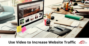 Use Video to Increase Website Traffic-315