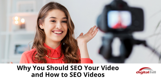 Why You Should SEO Your Video and How to SEO Videos