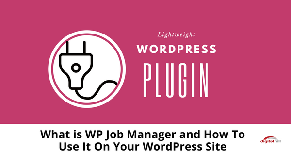 What is WPJobManager and How To Use It On Your WordPress Site-315-1