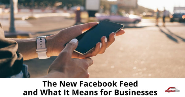 The-New-Facebook-Feed-and-What-It-Means-for-Businesses-315