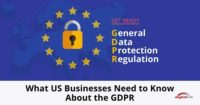 What-US-Businesses-Need-to-Know-About-the-GDPR--315