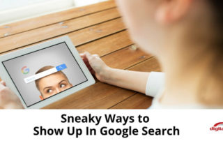 Sneaky-Ways-to-Show-Up-In-Google-Search-315