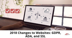 2018-Changes-to-Websites_-GDPR,-ADA,-and-SSL-315-1