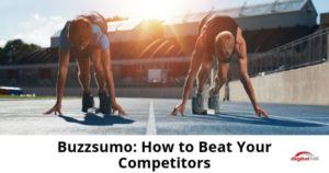 Buzzsumo_-How-to-Beat-Your-Competitors-315
