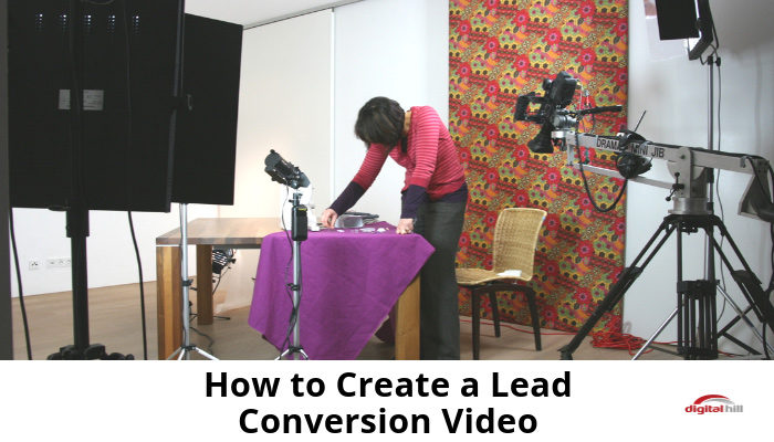 How-to-Create-a-Lead-Conversion-Video-700