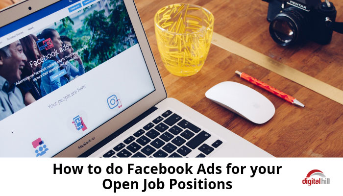 How-to-do-Facebook-Ads-for-your-Open-Job-Positions-700