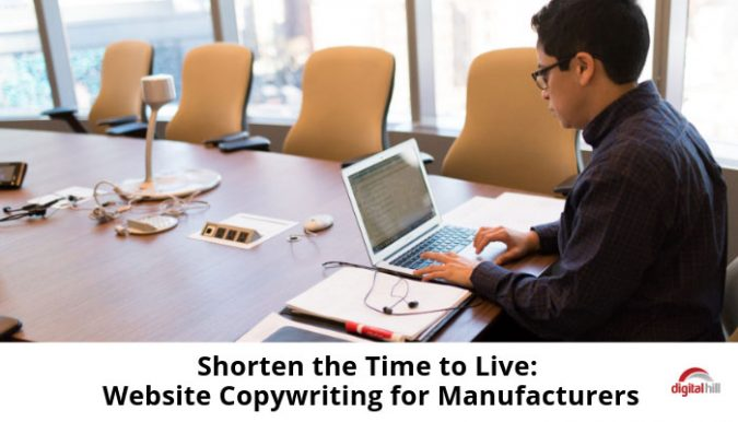 Shorten-the-Time-to-Live_-Website-Copywriting-for-Manufacturers