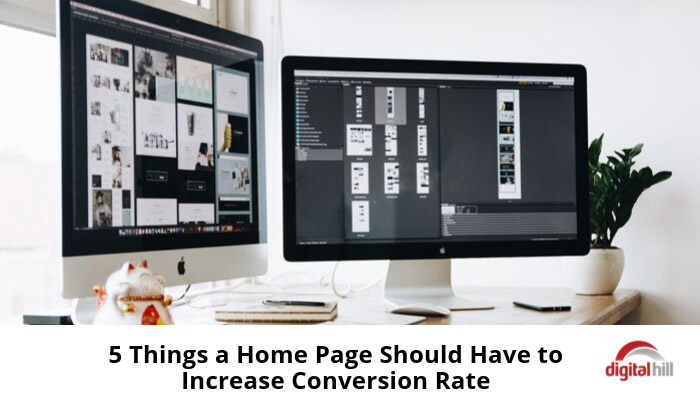 5-Things-a-Home-Page-Should-Have-to-Increase-Conversion-Rate--700