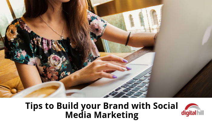 Tips-to-Build-your-Brand-with-Social-Media-Marketing-700