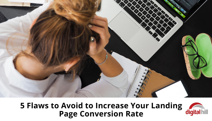 5-flaws-to-avoid-to-increase-your-landing-page-conversion-rate-700-(1)