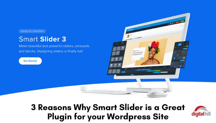 3-Reasons-Why-Smart-Slider-is-a-Great-Plugin-for-your-Wordpress-Site-1