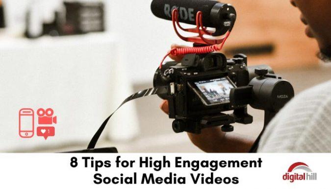 8-Tips-for-High-Engagement-Social-Media-Videos-700-1