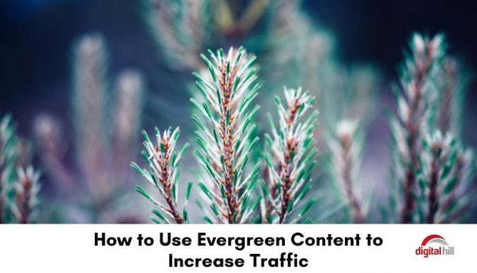 How-to-Use-Evergreen-Content-to-Increase-Traffic