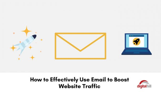 How to effectively use email to boost website traffic.