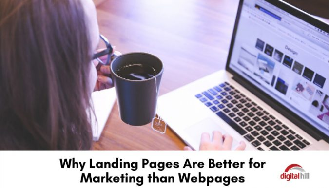 Why landing pages are better for marketing than webpages.