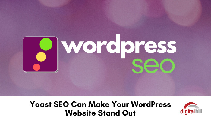 Yoast SEO can make your WordPress website stand out.