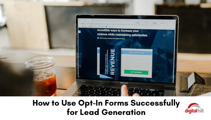 Opt-in forms on a website for lead generation.
