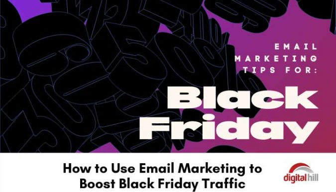 How to use email marketing to boost Black Friday sales.