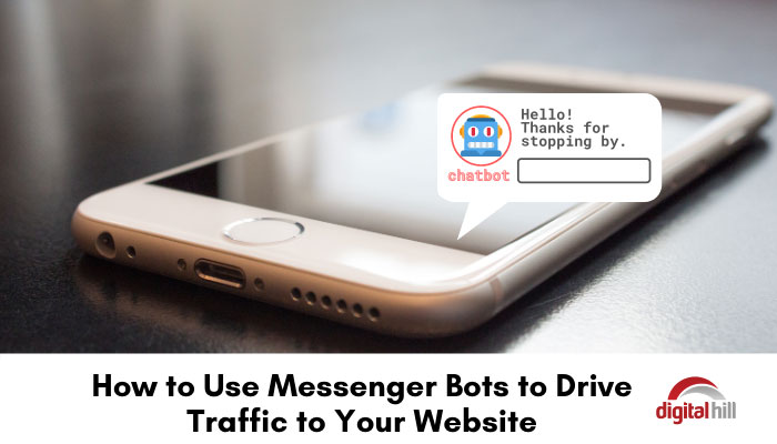 Mobile phone on desk showing a messenger bot to help drive traffic to a website.