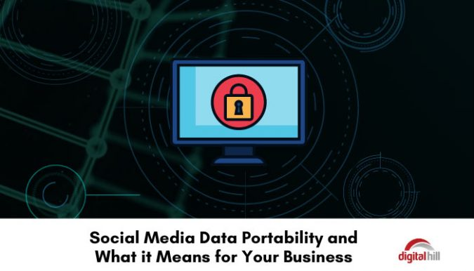 Social-Media-Data-Portability-and-What-it-Means-for-Your-Business