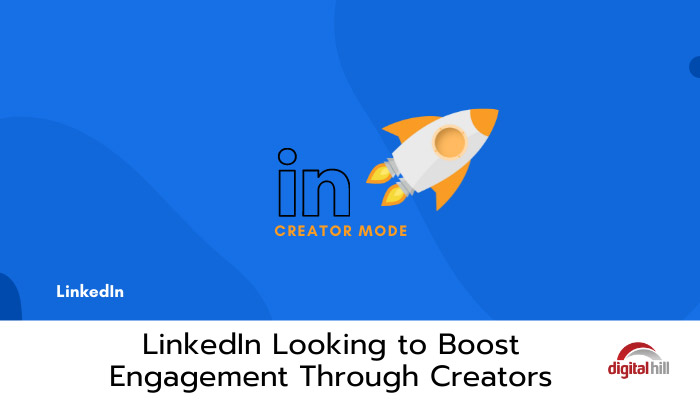 LinkedIn-Looking-to-Boost-Engagement-Through-Creator Mode.